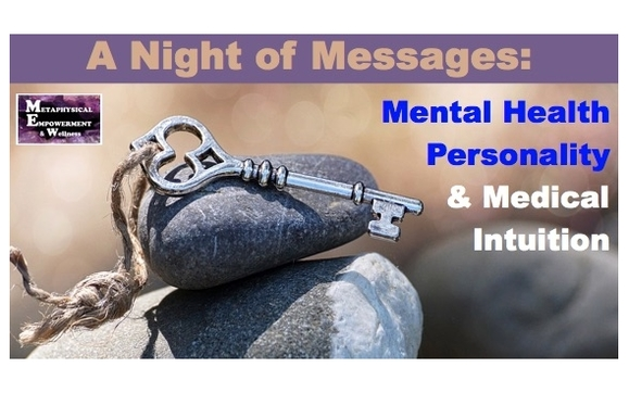 Personality, Mental Health & Medical Intuition Night of