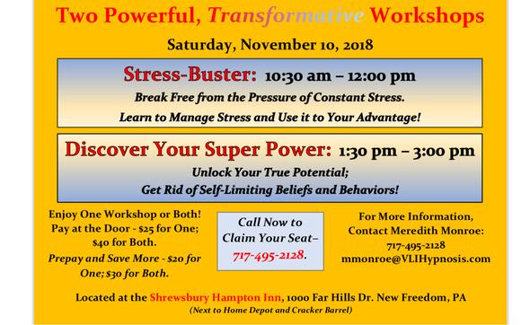 Two Powerful Transformative Workshops By V L I Hypnosis Llc In