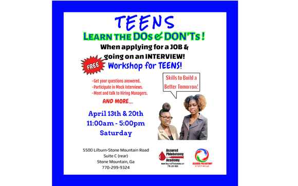 Teens Interview Workshop FREE By Assured Phlebotomy Academy In Stone Mountain GA