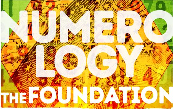NUMEROLOGY-the Basics