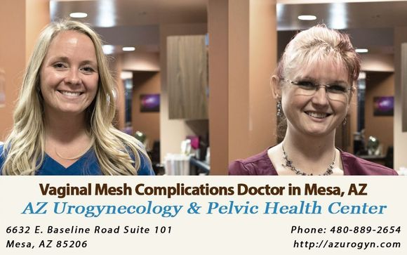 Vaginal Mesh Implants and Complications Doctor in Mesa, AZ