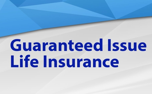Guaranteed Issue Life Insurance >> Guarantee Issue Whole Life By Aleks Insurance In Citrus Heights Ca