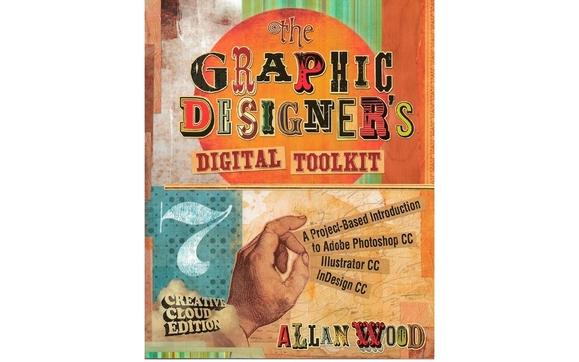 Book: Graphic Designer's Digital Toolkit: Photoshop CC, Illustrator