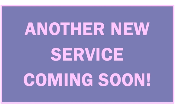 ANOTHER NEW SERVICE COMING SOON! by LaVonne & Associates